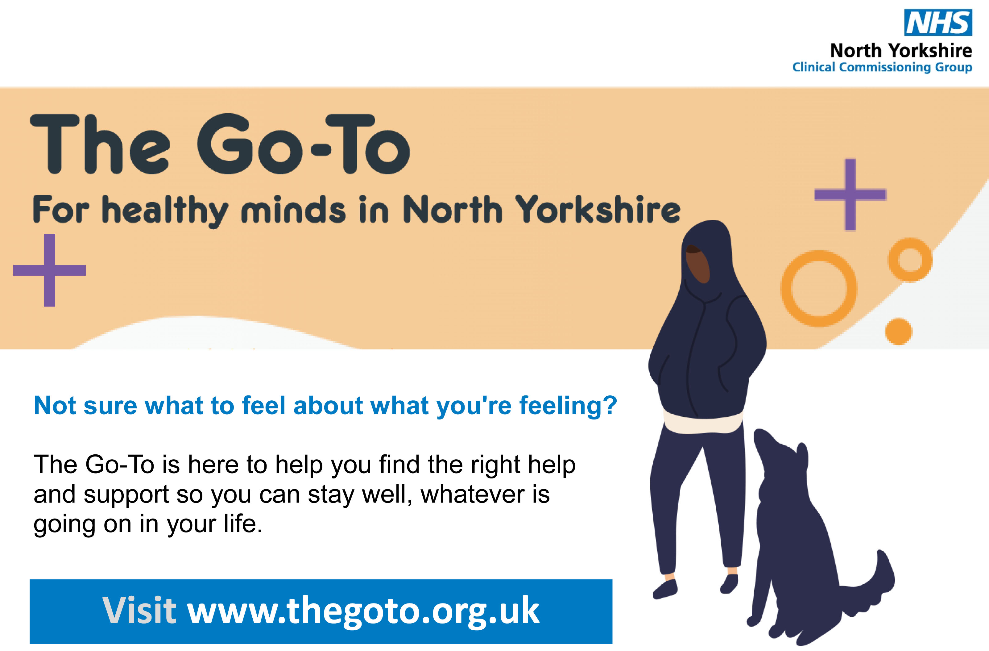 The go to.  For healthy minds in North Yorkshire.  Not sure what to feel about what you are feeling? The Go-To is here to help you find the right help and support so you can stay well, whatever is going on in your life
